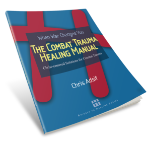 The Combat Trauma Healing Manual