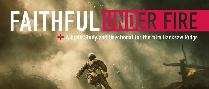 "Featured Image for ""Faithful Under Fire"" – Free Downloadable Bible Study"
