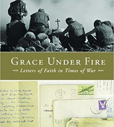 Featured Image for Grace Under Fire: Letters of Faith in Times of War