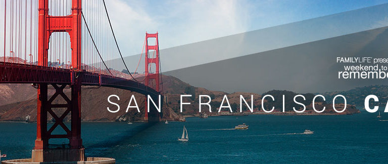 Featured Image for Weekend To Remember – San Francisco, CA